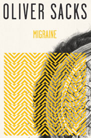 Migraine by Oliver Sacks